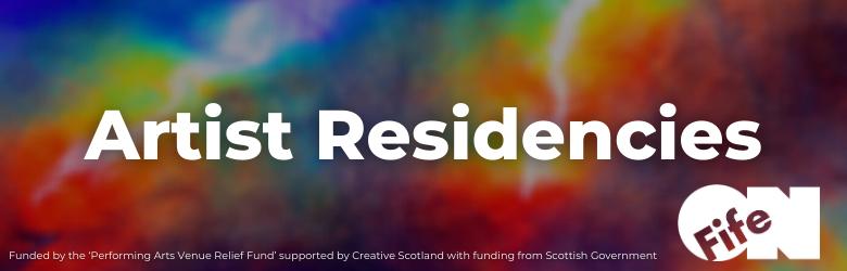OnFife Artist Residencies